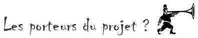 Les_porteurs_du_projet