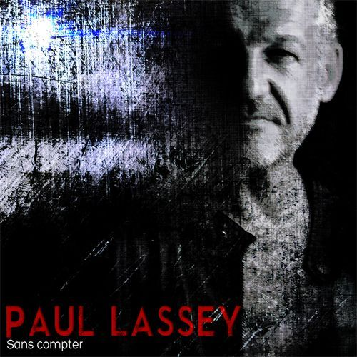 Pochette_officielle_-_album_sans_compter_-_paul_lassey_500x500