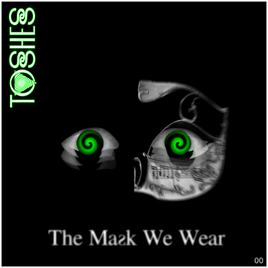 Artwork_the_mask_we_wear