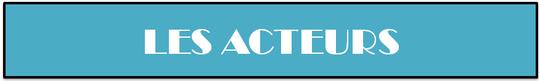 Acteurs