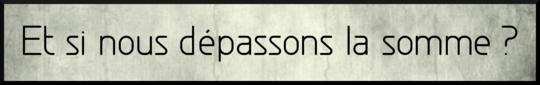 Kk_et_si_nous_d_passons_la_somme