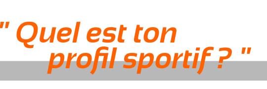 Quel_est_ton_profil_sportif