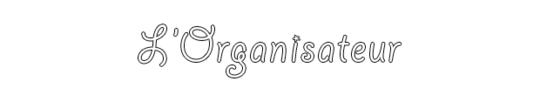 Organisateur