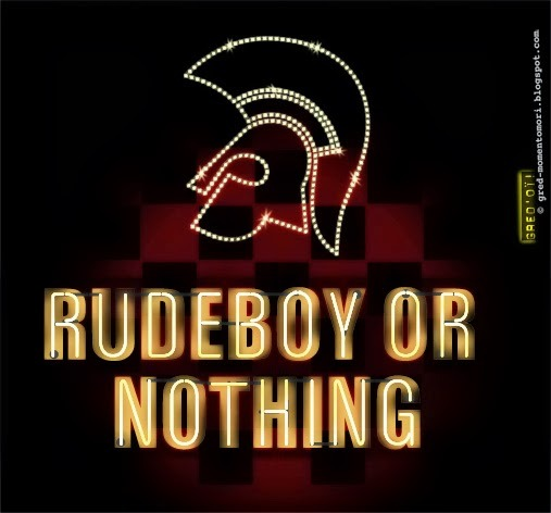 Rude_boys_24a_or_nothing
